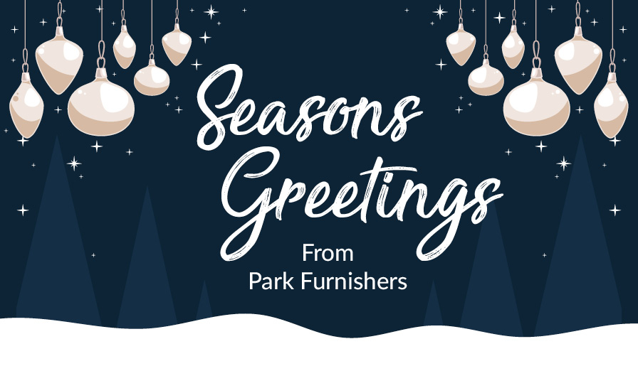 Season's Greetings from Park Furnishers